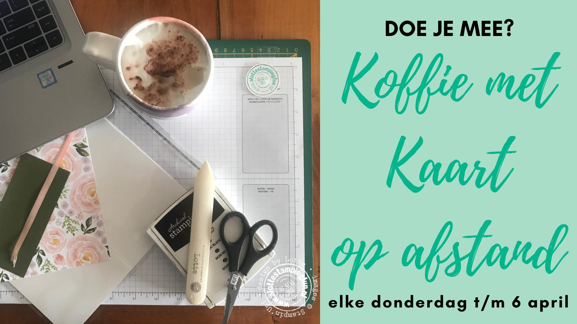 Schrijf je in voor Koffie met Kaart op Afstand februari 2021