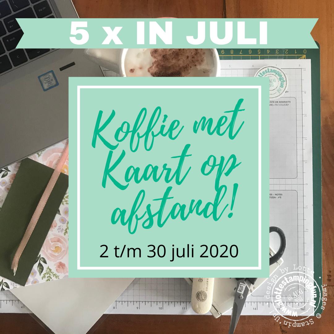 Koffie met Kaart op Afstand – juli 2020