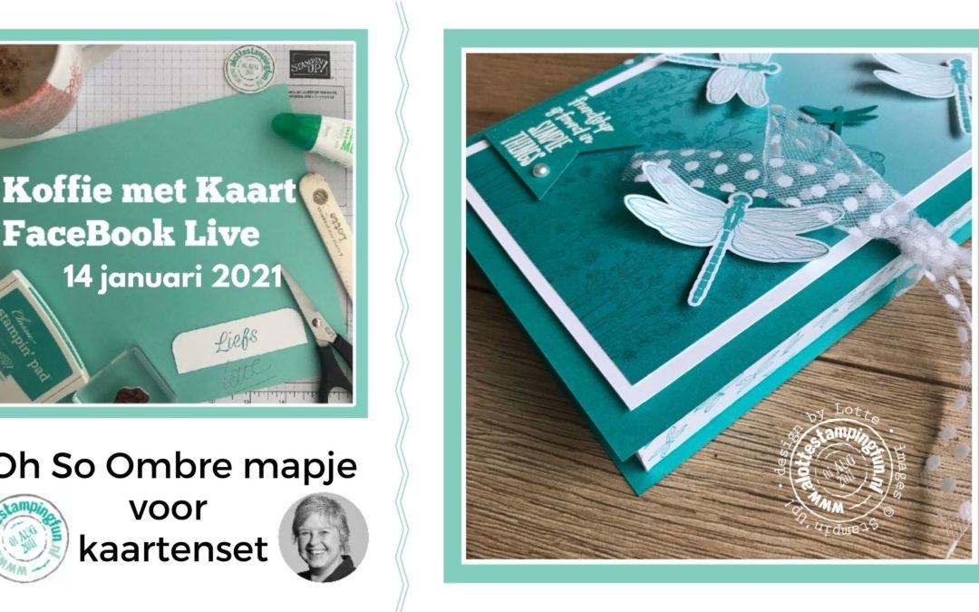 Oh So Ombre kaartenmapje – Koffie met Kaart 14 januari 2021