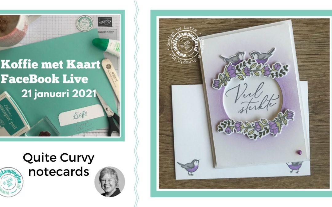 Quite Curvy notecards – Koffie met Kaart Facebook live 21 januari 2021