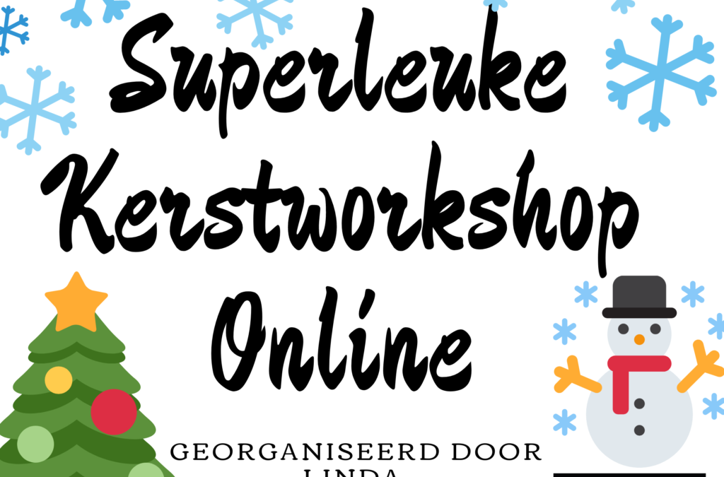 Superleuke Kerstworkshop online